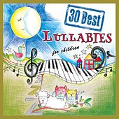 30 Best Lullabies for Children by The Singalongasong Band