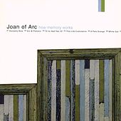 Play & Download How Memory Works by Joan of Arc | Napster