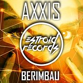 Play & Download Berimbau by AXXIS | Napster