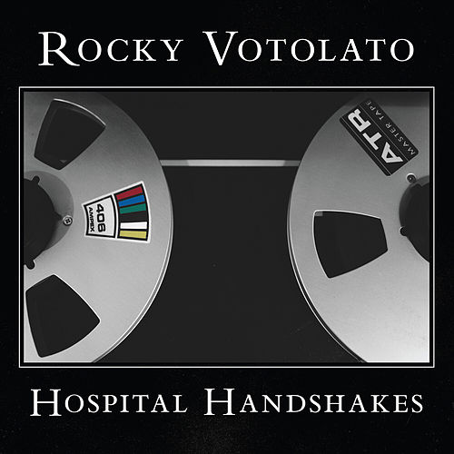 Play & Download Hospital Handshakes by Rocky Votolato | Napster