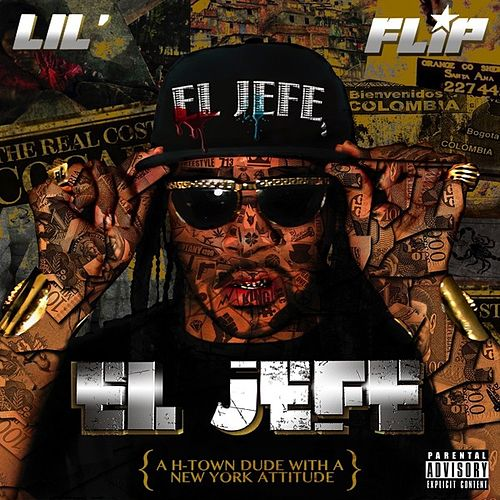 Play & Download El Jefe by Lil' Flip | Napster