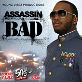 Play & Download Bad - Single by Assassin (Rap) | Napster