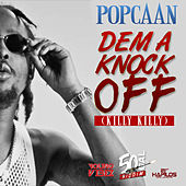 Dem A Knock Off (Killy Killy) - Single by Popcaan