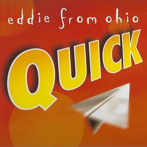 Play & Download Quick by Eddie from Ohio | Napster