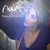 Play & Download Temps d'encre by Nour | Napster
