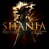 Still The One: Live From Vegas di Shania Twain