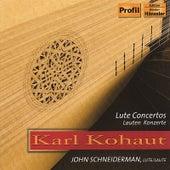 Play & Download Karl Kohaut (1726-1784): Lute Concertos by Lute John Schneiderman | Napster