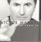 Cada Uno Es Como Es by Victor Manuel
