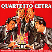 Play & Download I Successi Del Quartetto Cetra by Quartetto Cetra | Napster