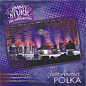 Not Just Another Polka by Jimmy Sturr