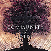 I'm Alive by Community of Faith