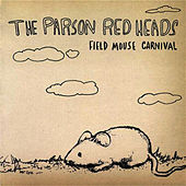 Field Mouse Carnival by The Parson Red Heads