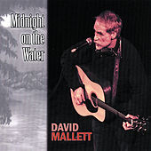 Play & Download Midnight On the Water by David Mallett | Napster