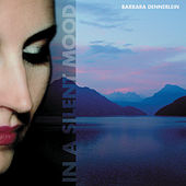 Play & Download In a Silent Mood by Barbara Dennerlein | Napster