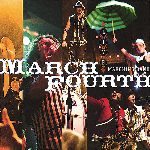 Play & Download Live by Marchfourth Marching Band | Napster