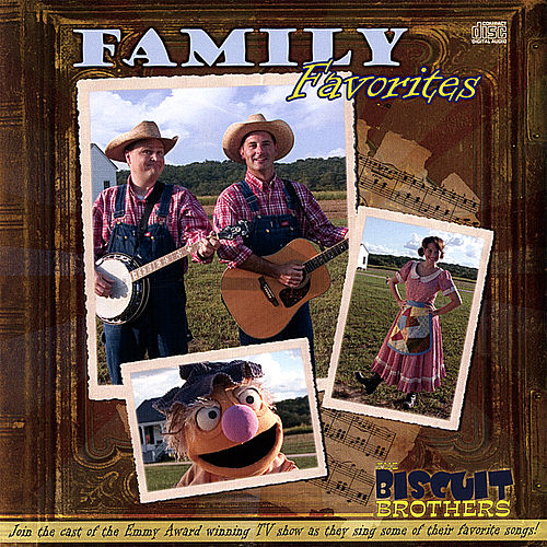 Play & Download Family Favorites by The Biscuit Brothers | Napster