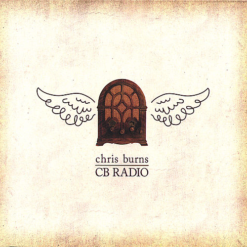 Play & Download Cb Radio by Chris Burns   Napster