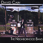 Play & Download The Neighborhood Band by David Cain | Napster