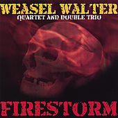 Play & Download Firestorm by Weasel Walter | Napster