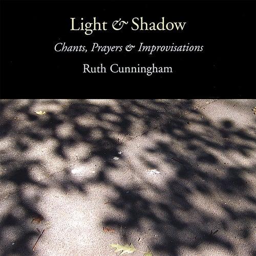 Light & Shadow by Ruth Cunningham