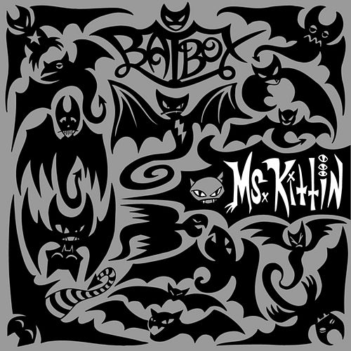 Play & Download BatBox by Miss Kittin | Napster