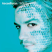 Play & Download Solo - Taken From Superstar Recordings by Tocadisco | Napster