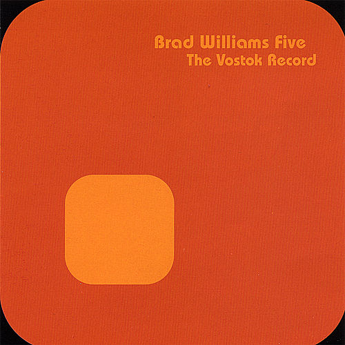 The Vostok Record by Brad Williams