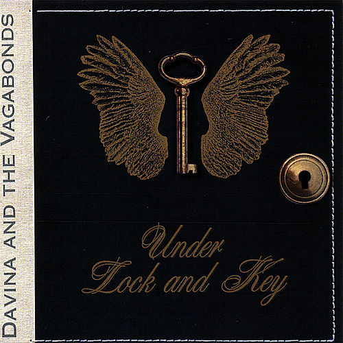 Under Lock and Key by Davina and The Vagabonds