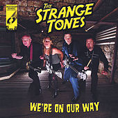 Play & Download We're On Our Way by The Strange Tones | Napster