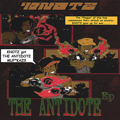 Play & Download The Antidote Ep by Knotz | Napster