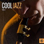 Play & Download Cool Jazz, Vol. 1 by Various Artists | Napster