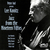 Play & Download Jazz From The Nineteen Fifties by Lee Konitz | Napster