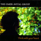 Play & Download Think With Your Heart by Omer Avital | Napster