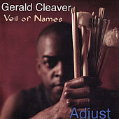 Play & Download Adjust by Gerald Cleaver | Napster