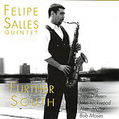 Play & Download Further South by Felipe Salles | Napster