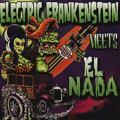 Play & Download Electric Frankenstein Meets El Nada by Various Artists | Napster