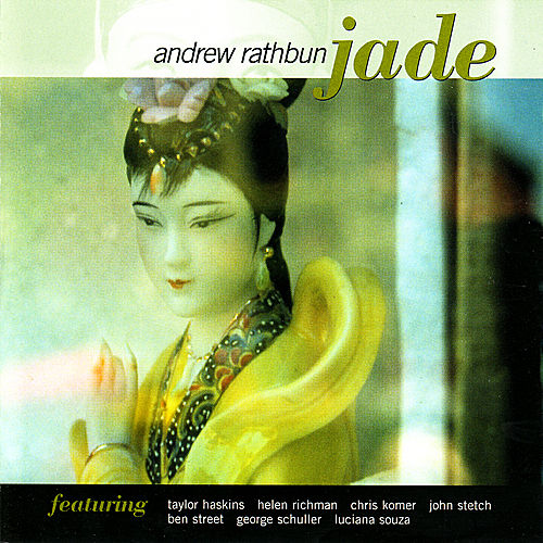 Play & Download Jade by Andrew Rathbun | Napster