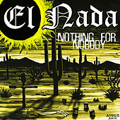 Play & Download Nothing For Nobody by Nada (Groove) | Napster