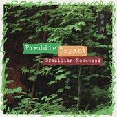 Brazilian Rosewood by Freddie Bryant