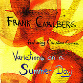 Play & Download Variations on a Summer Day by Frank Carlberg | Napster