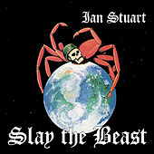 Play & Download Slay the Beast by Ian Stuart | Napster