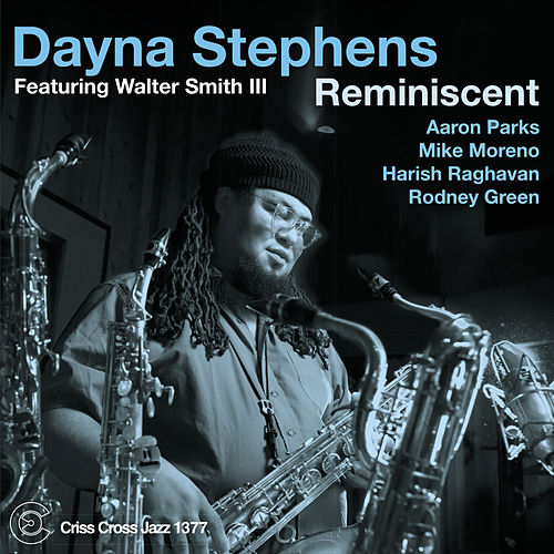 Reminiscent by Dayna Stephens