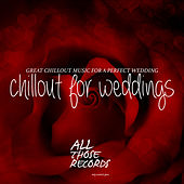 Chillout for Weddings - Great Chillout Music for a Perfect Wedding by Various Artists