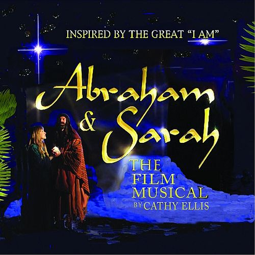 Abraham & Sarah, The Film Musical by Various Artists