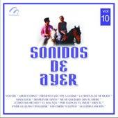 Sonidos de Ayer, Vol. 10 by Various Artists