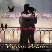 Relaxing & Romantic Pop Songs - Best Love Album by Various Artists