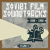 Play & Download Soviet Film Soundtracks (1928 - 1950), Volume 6 by Various Artists | Napster