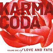 Play & Download Love and Fate, Vol. 1 by Karmacoda | Napster