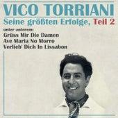 Play & Download Seine größten Erfolge, Teil 2 by Vico Torriani | Napster