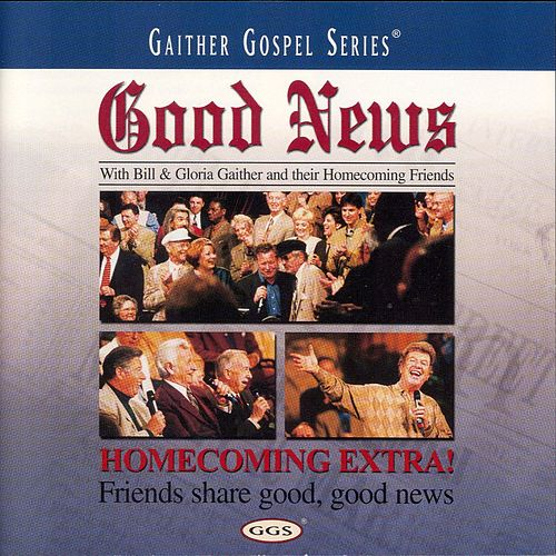 Good News by Bill & Gloria Gaither